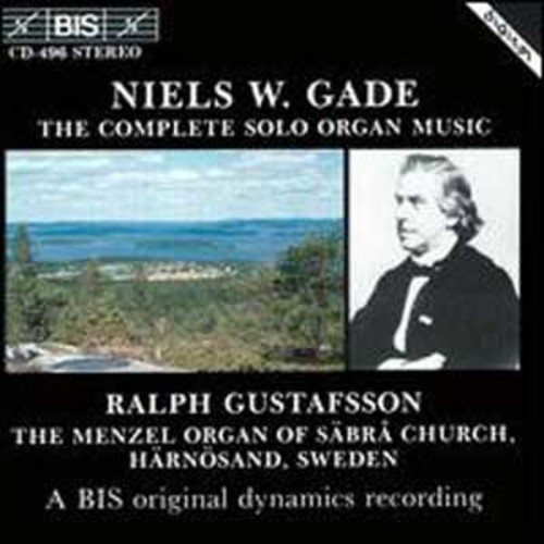 Niels W. Gade: The Complete Solo Organ Music (Audio CD)