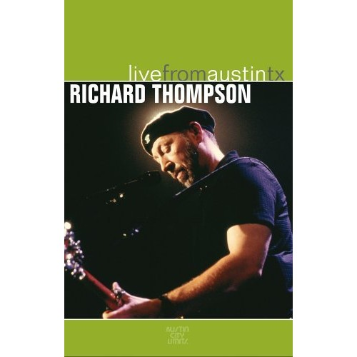Richard Thompson - Live from Austin, TX