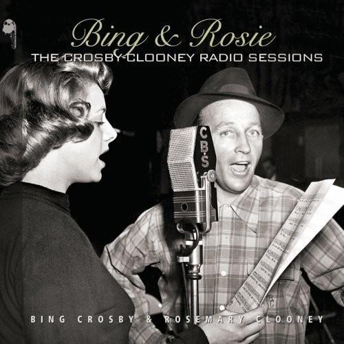Bing Rosie:crosby Clooney Radio Ses CD (2013)