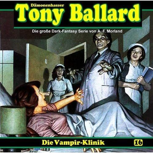 Tony Ballard, Vol. 16: Die Vampir-Klinik [CD]