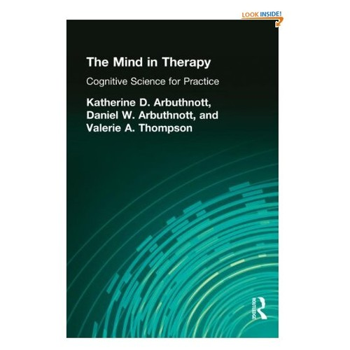 The Mind in Therapy: Cognitive Science for Practice