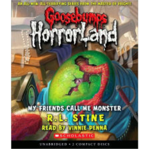 My Friends Call Me Monster (Goosebumps HorrorLand Series #7)