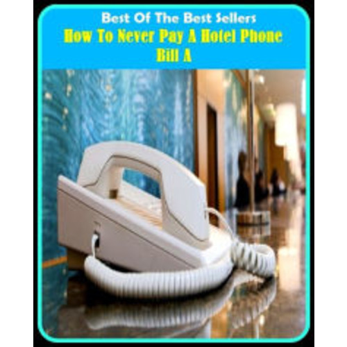 Best of the Best Sellers How To Never Pay A Hotel Phone Bill A ( telephone, cell phone, cell, car phone, cordless phone, speakerphone, extension, blower, horn, keitai, earpiece, headphone, earphone )