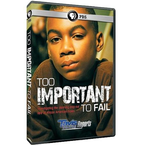 Tavis Smiley Reports: Too Important to Fail [DVD] [English] [2011]