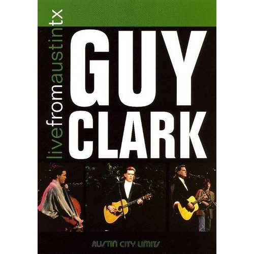 Live From Austin TX: Guy Clark