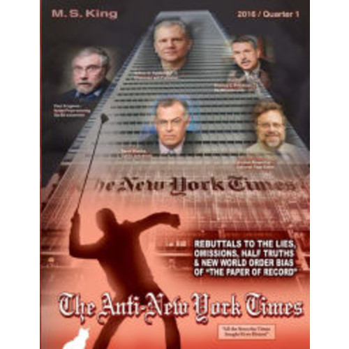 The Anti-New York Times / 2016 / Quarter 1: Rebuttals to the Lies, Omissions and New World Order Bias of 'The Paper of Record'