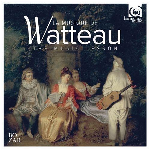 La Musique de Watteau: The Music Lesson [CD]