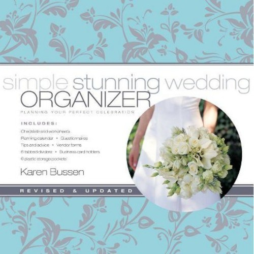Simple Stunning Wedding Organizer (Revised / Updated) (Hardcover) (Karen Bussen)