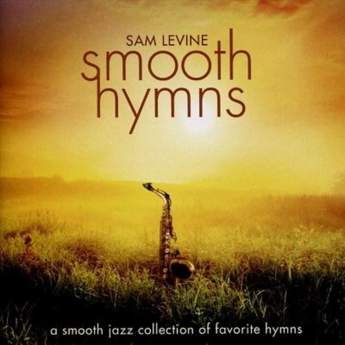 Sam Levine - Smooth Hymns