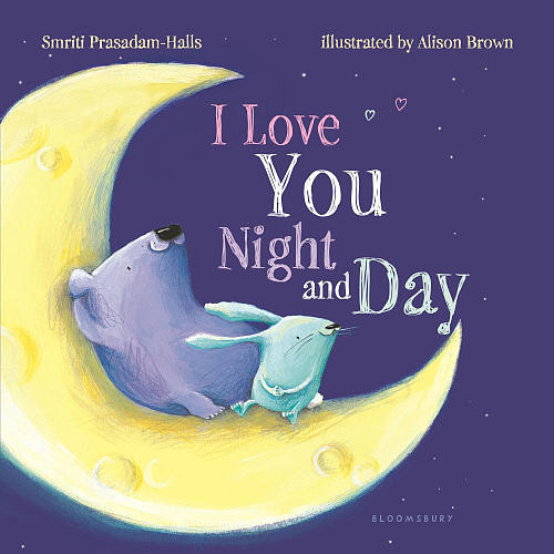 I Love You Night and Day Padded Board Book