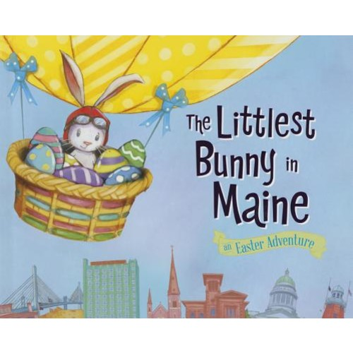The Littlest Bunny in Maine: An Easter Adventure