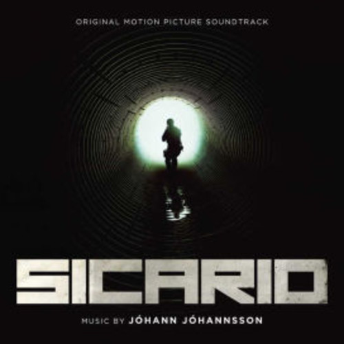 Sicario [Original Motion Picture Soundtrack]