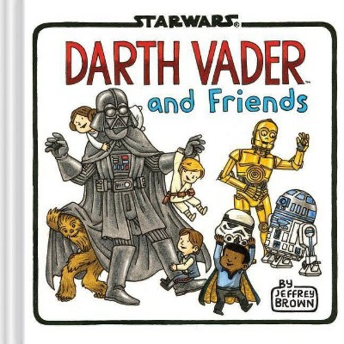 Darth Vader and Friends ( Star Wars) (Hardcover)