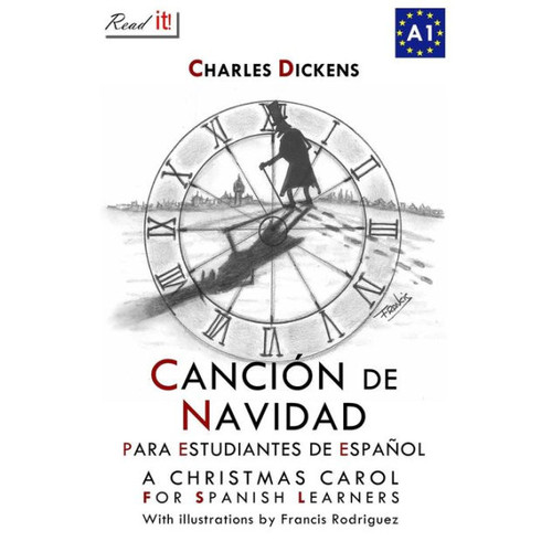 Cancin de Navidad para estudiantes de espaol: A Christmas Carol for Spanish Learners