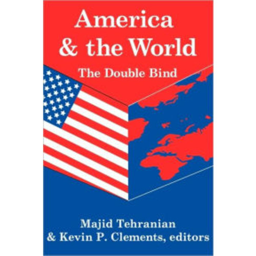 America and the World: The Double Bind / Edition 1