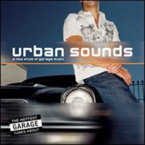 A Urban Sounds: New Style of Garage By A Various Artists (Audio CD)
