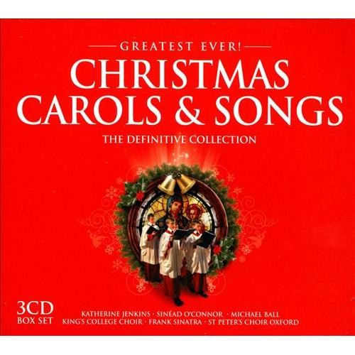Greatest Ever!: Christmas Carols & Songs: The Definitive Collection [CD]