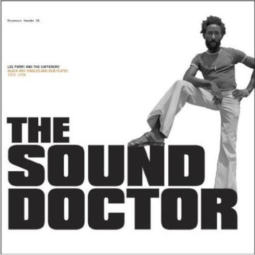 The Sound Doctor: Black Ark Singles and Dub Plates 1972-1978 [LP] - VINYL