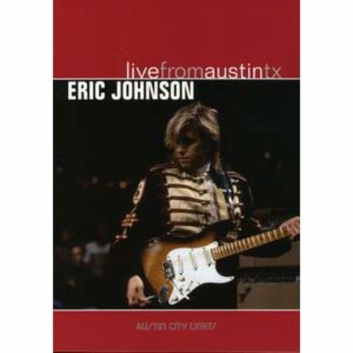 Live from Austin TX: Eric Johnson 2/DTS