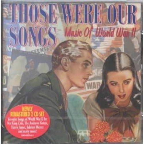Various - Those were our songs:Music of ww2 (CD)