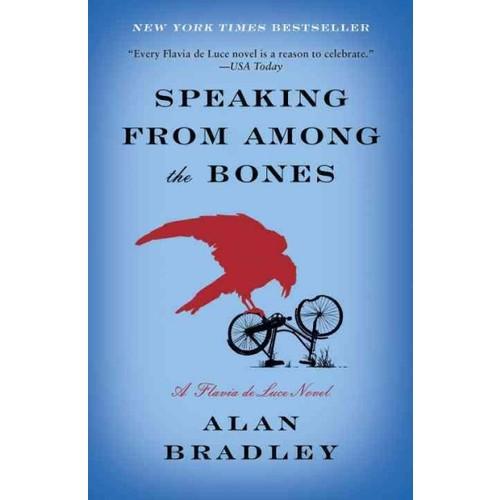 Speaking from Among the Bones Flavia De Luce