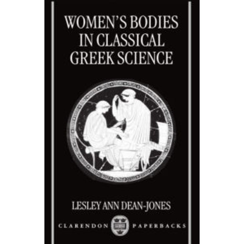 Women's Bodies in Classical Greek Science / Edition 1