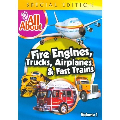 The Best of All About: Fire Engines, Trucks, Airplanes and Fast Trains [Special Edition] [DVD]