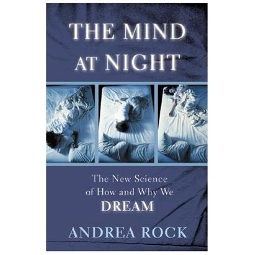 The Mind at Night : The New Science of How and Why We Dream (Hardcover)