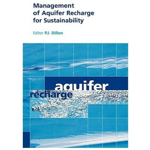 Management of Aquifer Recharge for Sustainability : Proceedings of the 4th International Symposium on Artificial Recharge of Groundwater, Isar-4, Adelaide, South Australia, 22-26 September 2002 (Hardcover)