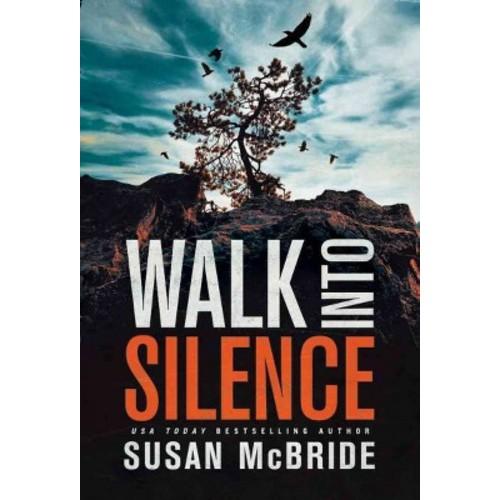 Walk into Silence (Paperback) (Susan McBride)