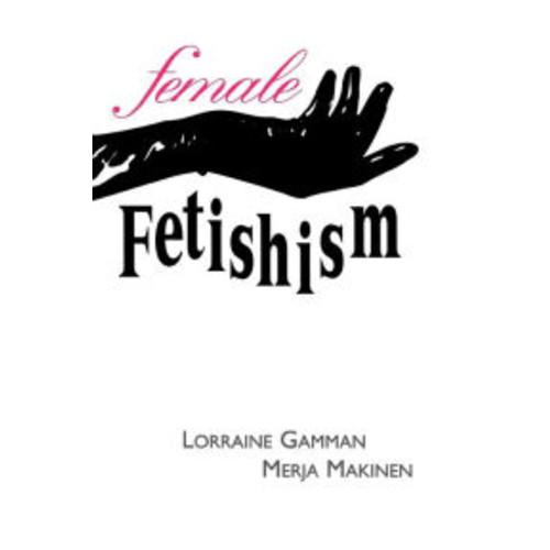 Female Fetishism