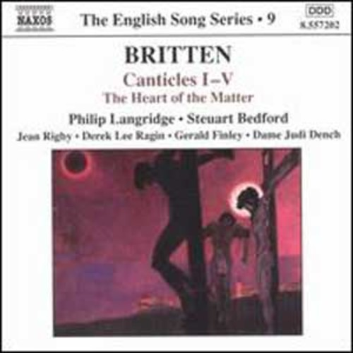 Britten: Canticles I-V; The Heart of the Matter By Philip Langridge (Audio CD)