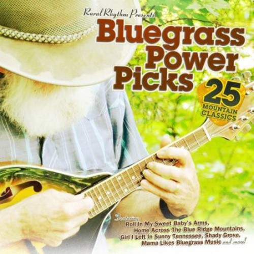 Bluegrass Power Picks: 25 Mountain Classics [CD]
