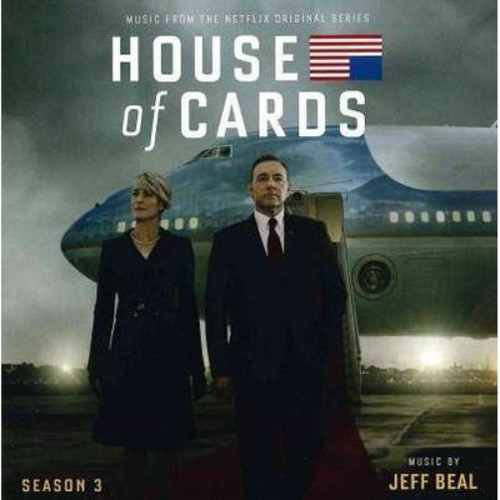 House of Cards: Season 3 [Music From the Netflix Original Series] [CD]