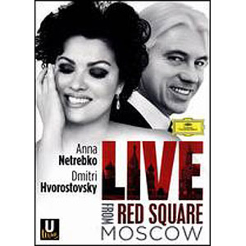 Anna Netrebko/Dmitri Hvorostovsky: Live from Red Square Moscow COLOR/WSE 2/DTS