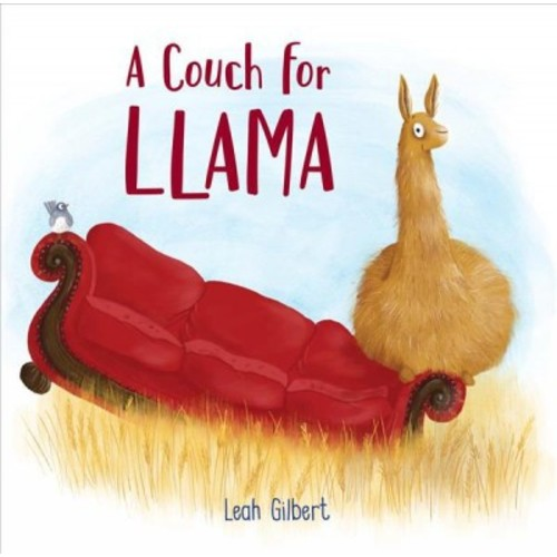 Couch for Llama (School And Library) (Leah Gilbert)