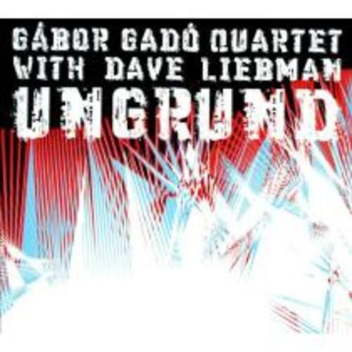 Ungrund - with Dave Liebman [CD]