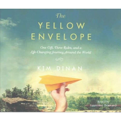 Yellow Envelope : One Gift, Three Rules, and a Life-Changing Journey Around the World (MP3-CD) (Kim