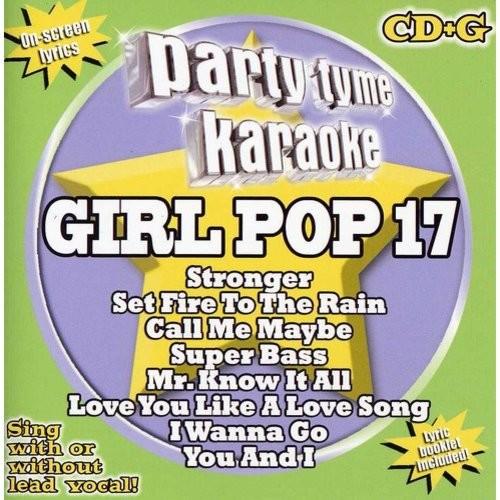 Party Tyme Karaoke: Girl Pop, Vol. 17 [CD + G]