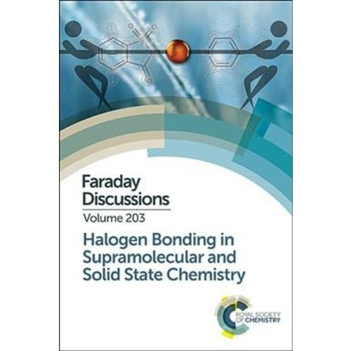 Halogen Bonding in Supramolecular and Solid State Chemistry : Ottawa, Canada, 10-12 July 2017