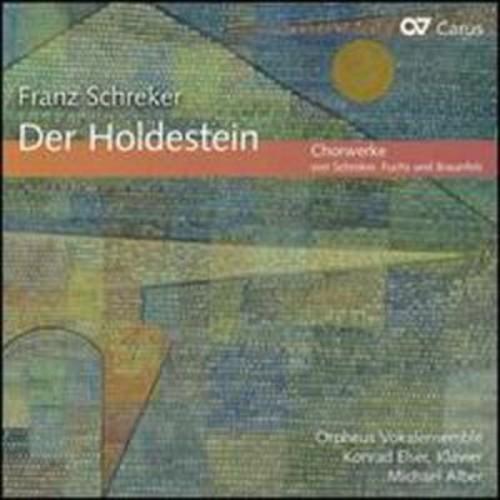 Franz Schreker: Der Holdestein By Michael Alber (Audio CD)