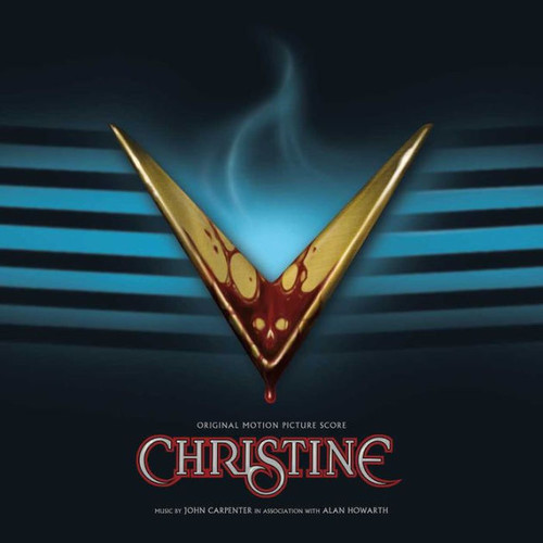 Christine [Original Motion Picture Soundtrack Score]