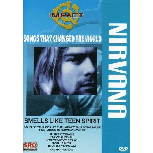 Impact! Songs That Changed the World - Smells Like Teen Spirit / Nirvana, Dave Grohl, Krist Novoselic, Tori Amos, Riki Rachtman