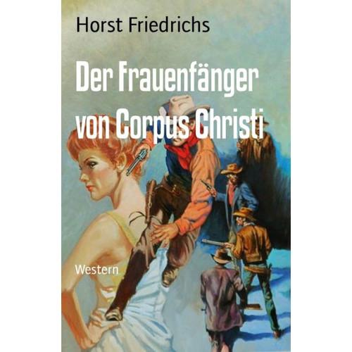 Der Frauenfnger von Corpus Christi: Western