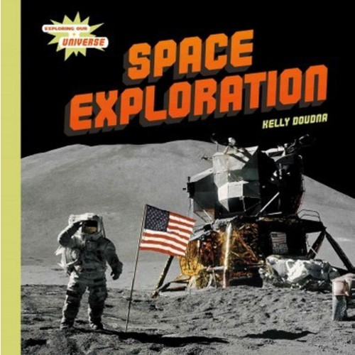 Space Exploration (Library) (Kelly Doudna)