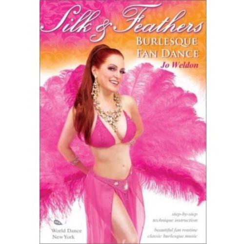 Jo Weldon: Silk & Feathers - Burlesque Fan Dance [DVD] [English]