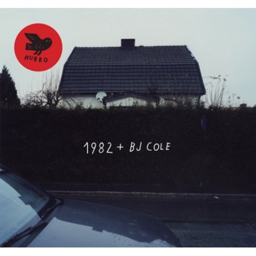1982 + BJ Cole [LP] - VINYL