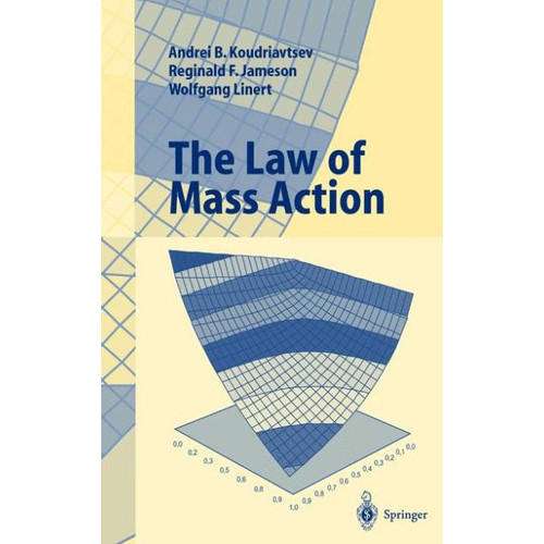 The Law of Mass Action / Edition 1
