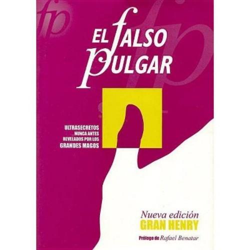El falso pulgar (Paperback)