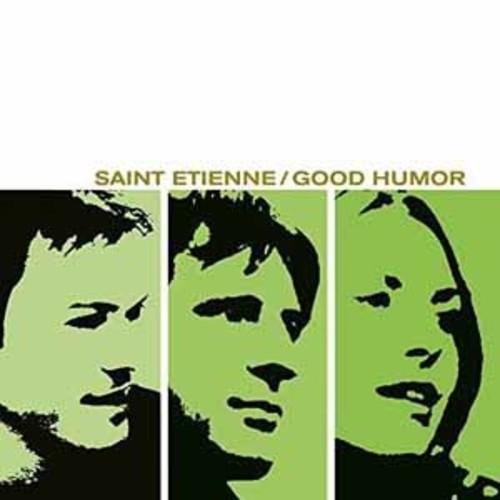 Saint Etienne - Good Humor [Vinyl]